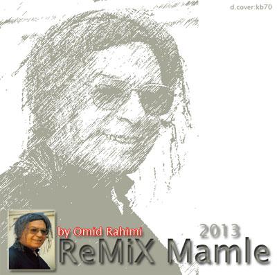 http://s4.picofile.com/file/7735346876/ReMiX_Mamle_Omid_Rahimi_kur.jpg