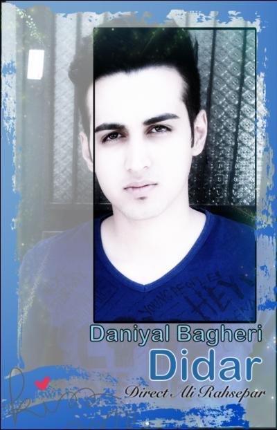 آهنگ جدید و بسیار زیبای دانيال باقري به نام ديدار