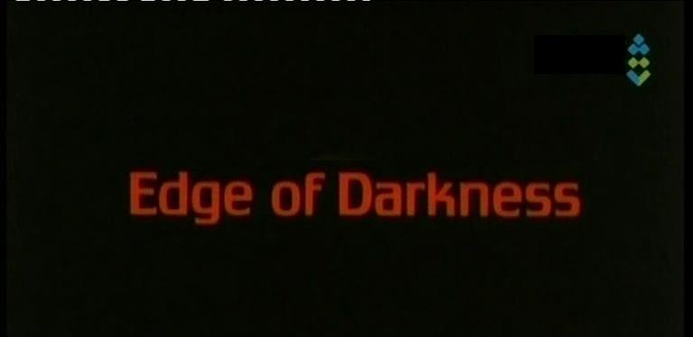 آرشیو,کلکسیون و مجموعه ای ازکارتونها , فیلمها , سریالها , مستند وبرنامه های مختلف پخش شده ازتلویزیون - صفحة 2 Edge_of_darkness
