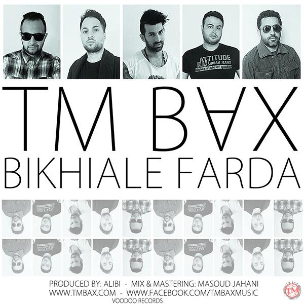 TM Bax – Bikhiale Farda