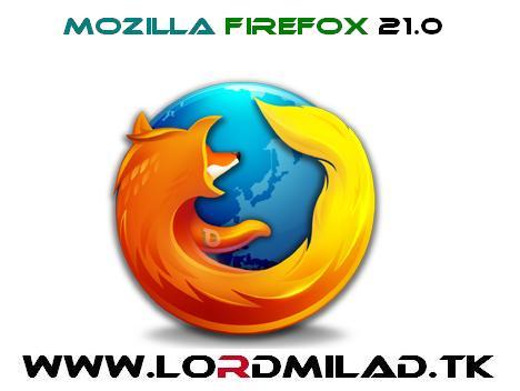 شاهزاده میلاد،LORDMILAD،http://lordmilad.mihanblog.com،برنامه Mozilla Firefox, برنامه وبگردی سریع, بهترین برنامه مرورگر وب, دانلود, دانلود Mozilla Firefox, دانلود آخرین نسخه فایرفاکس, دانلود اخرین ورژن نرم افزار, دانلود برنامه Mozilla Firefox, دانلود فایرفاکس 2013, دانلود فایرفاکس فارسی, دانلود مرورگر Firefox, دانلود نرم افزار, دانلود نرم افزار Mozilla Firefox, دانلود نرم افزار با لینک مستقیم, دانلود نسخه 21 فایرفاکس, دانلود پلاگین فایرفکس, دانلودها, فایرفاکس فارسی, نرم افزار Mozilla Firefox, وبگردی سریع, ورژن جدید فایر فاكس, ورژن جدید موزیلا