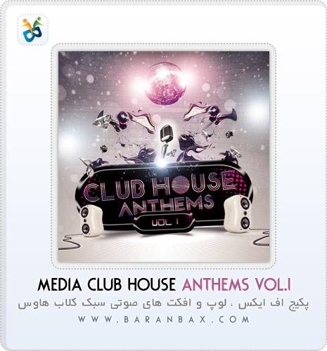 دانلود سمپل و لوپ هاوس Media Club House Anthems Vol 1