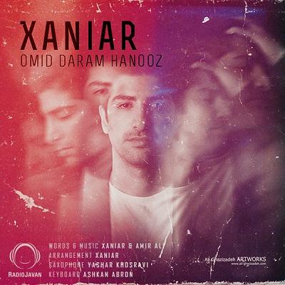 Xaniar – Omid Daram Hanooz