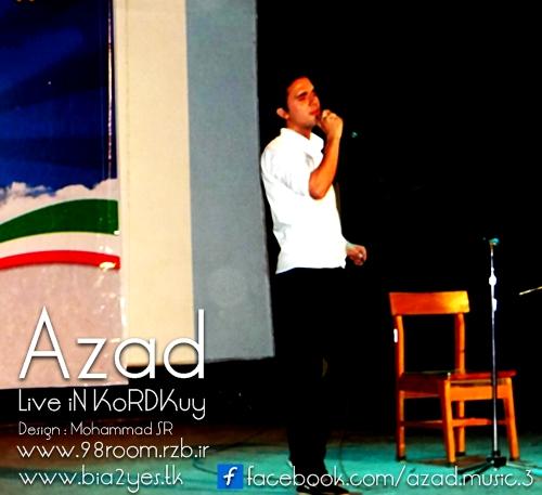 http://s4.picofile.com/file/7802978488/Azad_Live_iN_Kordkuy_1392.jpg