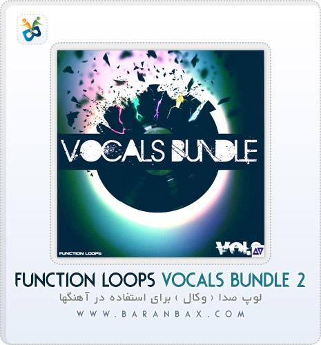 دانلود سمپل و لوپ وکال Function Loops Vocals Bundle 2