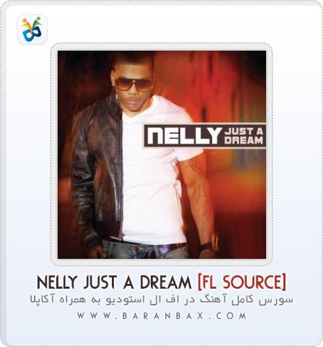 دانلود سورس اف ال استودیو Nelly Just Dream