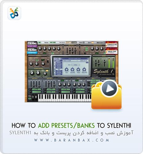 آموزش اضافه کردن پریست به Sylenth1