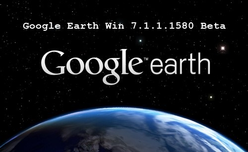 Google Earth 7.1.1.1580 Beta