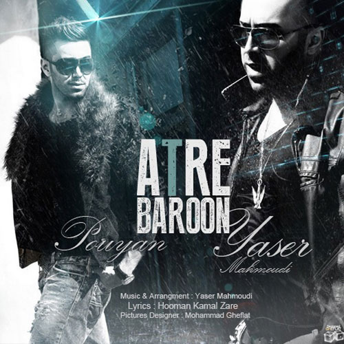 http://s4.picofile.com/file/7820762682/Yaser_Ft_Pouyan_Atre_Baroon_AvazMusic.jpg