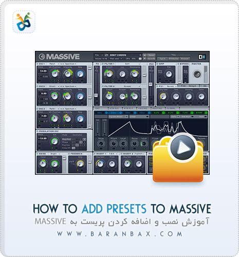 آموزش اضافه کردن پریست به How To Add Presets To Massive