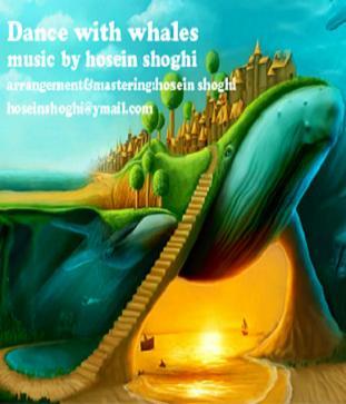 آهنگ جدید  حسین شوقی به نام Dance With Whales