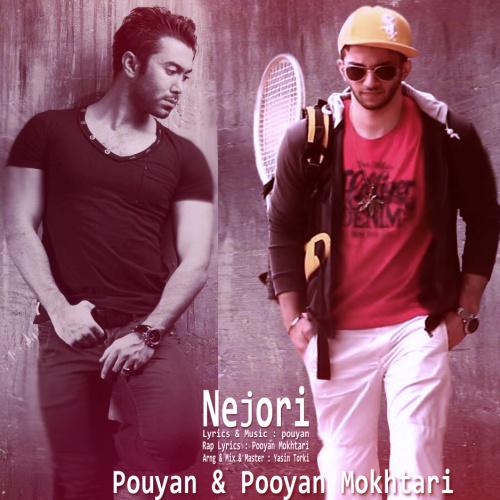 Pouyan & Pooyan Mokhtari  – Nejoori