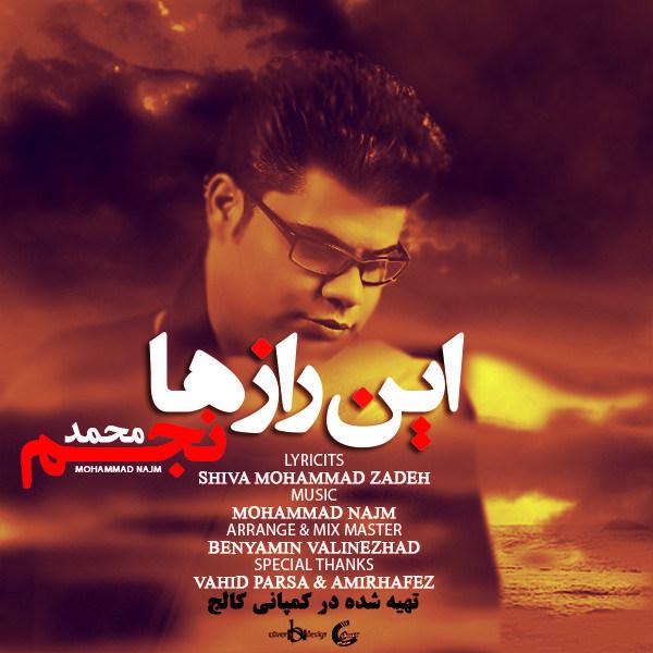 دانلود آهنگ جدید محمد نجم - این رازها