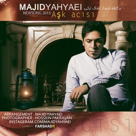 Majid_Yahyaei_Ask_Acisi