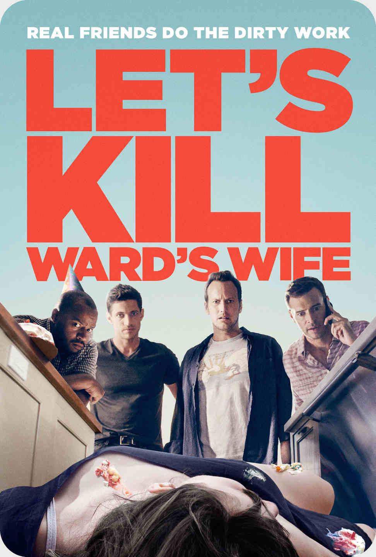 فیلم Lets Kill Wards Wife 2014