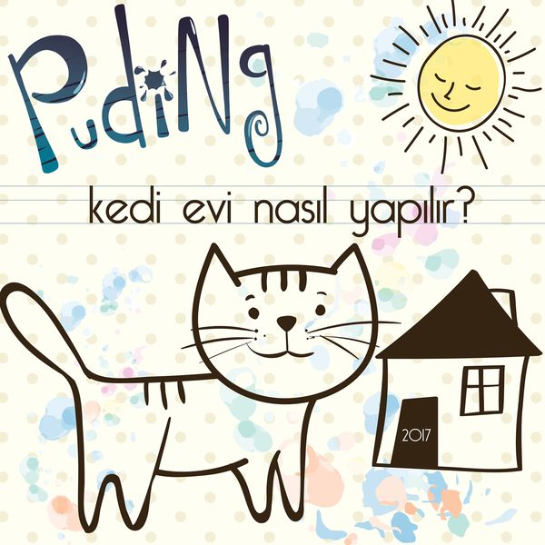 http://s4.picofile.com/file/8286607718/puding_kedi_evi_nasil_yapilir_2017_single.jpg