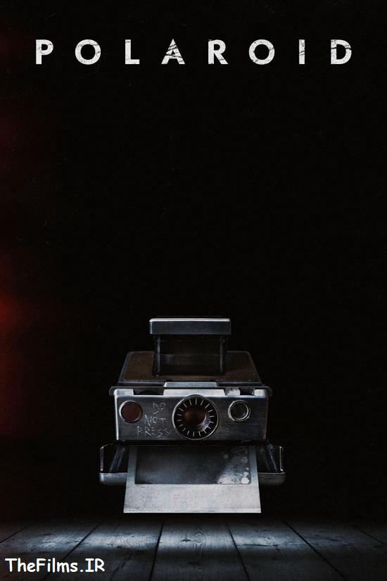 دانلود رایگان فیلم ترسناک Polaroid 2019
