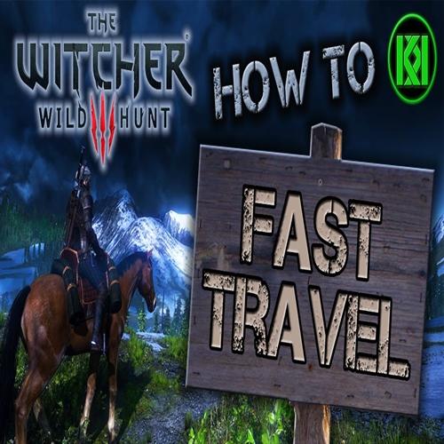 ماد Fast Travel بازی Witcher 3