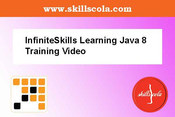 InfiniteSkills Learning Java 8 Training Video