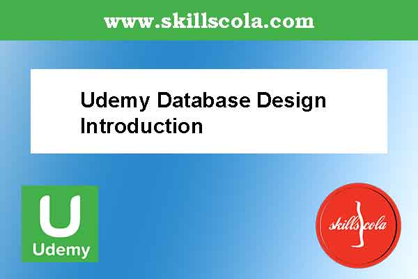Udemy Database Design Introduction