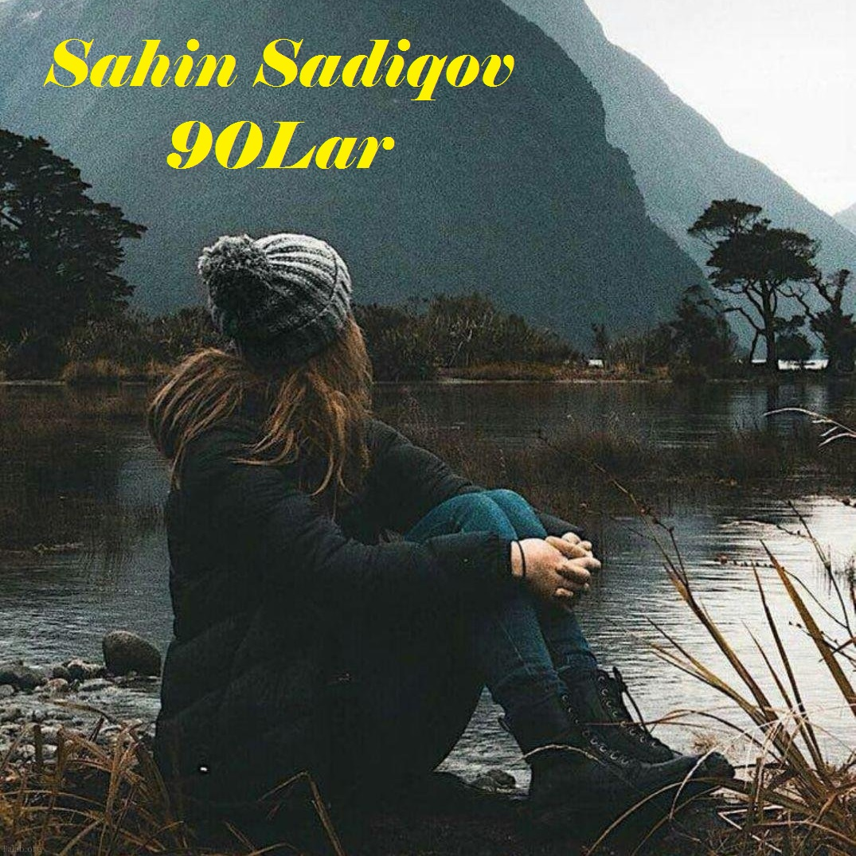 http://s4.picofile.com/file/8396997276/26Sahin_Sadiqov_90_Lar.jpg